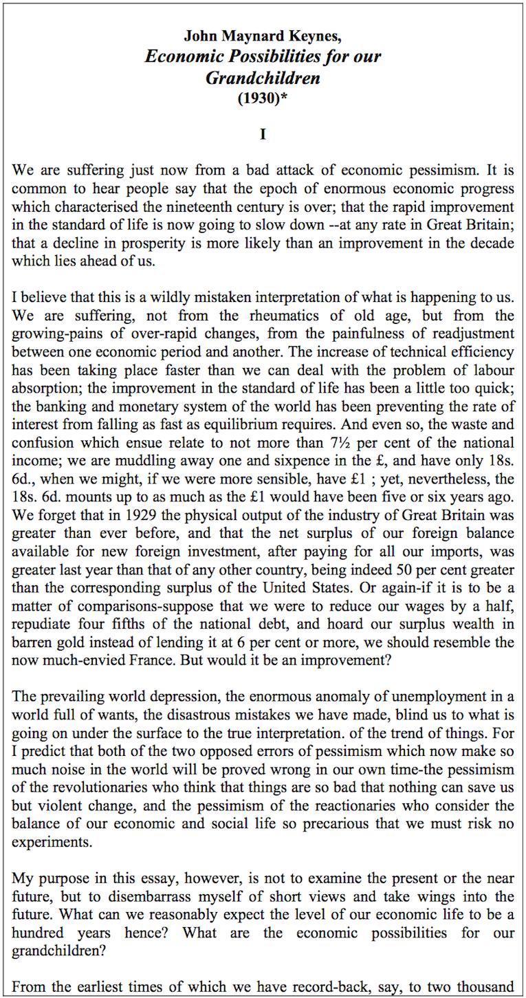 in his 1930 essay economic possibilities for our grandchildren Kaushik basu   economic impossibilities for our grandchildren made one big mistake in his 1930 essay economic possibilities for our grandchildren.